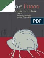 Ferro e Fuoco. Ilva, Una Brutta Storia Italiana