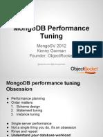 MongoSV 2012- Mongo Performance Tuning (3)