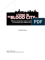 """Living in """"Blood City:"""" Efforts to break the endless cycle of violence and heal the wounds on Chicago's gun-riddled streets"""