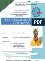 TIPOS DE ELABORACION DE VINO DE PIÑA