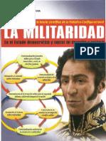 La Militaridad por Gral. Brig. Rafael José Aguana y Gral. Brig. Samir Sayegh Assal