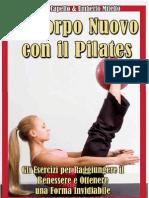 (eBook E-Book) Un Corpo Nuovo Con Il Pilates _ Gli Esercizi Per Raggiungere Il Benessere e Ottenere Una Forma Invidiabile