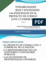 Responsabilidad Contable y Sociedades Profesionales en El Proyecto de Codigo Unificado. 29-11-12