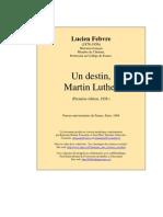 Febvre, Lucien - Martin Luther [1928]