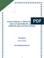 Como Hamas y Jihad Islámica usan el periodismo como cubierta para el terrorismo.