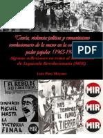 Teoría, Violencia Política y Romanticismo Revolucionario de La Mano en La Construcción de Poder Popular.