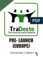 TraDesto Financial Social Network