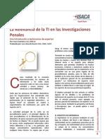 La Relevancia de la TI en las Investigaciones Penales - Una Introducción a testimonios de expertos