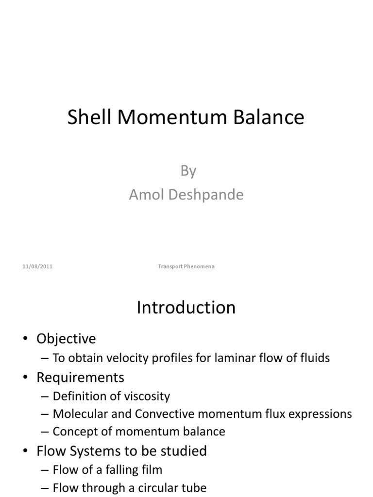 Lect 5 - 7 - Shell Momentum Balance | Transport Phenomena | Fluid Dynamics