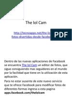 The lol Cam