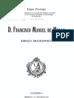 D. Francisco Manuel de Melo, esboço Biográfico