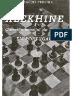 A. Araujo Pereira - Alekhine Campeao Mundial de Xadrez (Portuguese)