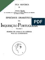 Episódios dramáticos da Inquisição Portuguesa - António Baião