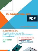 EL SOCKET DEL CPU