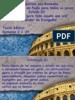 Estudo 02 a Epistola Aos Romanos