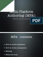 Multi Platform Authoring