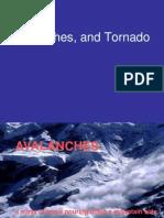Tornado,avalanche
