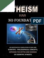 Atheism Has NO Foundation.