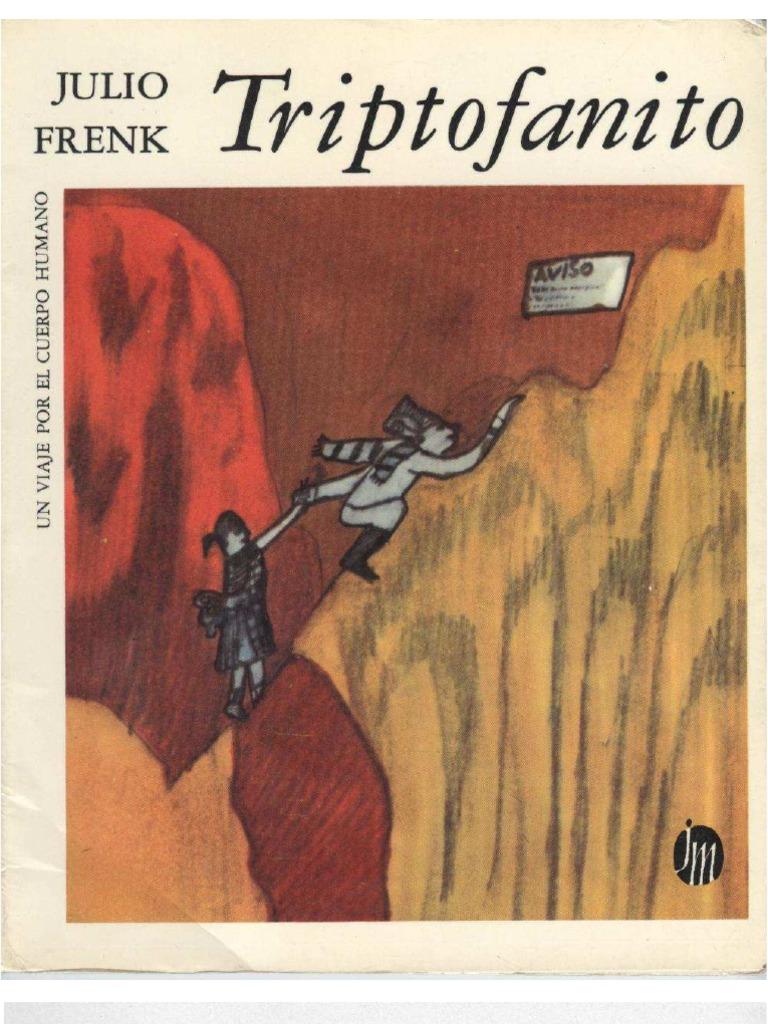 triptofanito un viaje por el cuerpo humano libro completo pdf