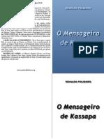 o Mensageiro de Kassapa