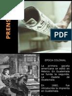 Historia de La Prensa Escrita en Guatemala
