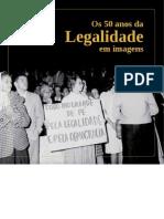 Os 50 Anos Da Legalidade