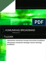 11 Komunikasi Broadband.ppt