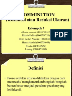 COMMINUTION