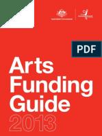 Australia Council Arts Funding Guide 2013