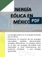 ENERGÍA EÓLICA EN MÉXICO