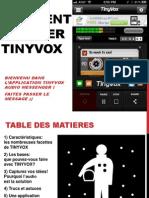 Comment utiliser TINYVOX - Français