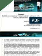 Webquest Conflicto comunicacional intergeneracional y su impacto en la comunicación educativa.