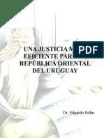 Edgardo Ettlin - Justicia Eficiente Para El Uruguay