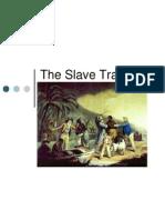 the slave trade - mercantilism