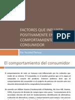 Factores influyen Positivamente en el Comportamiento del Consumidor