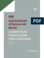FPE – Equalização Estadual no Brasil – Alternativas e Simulações para a Reforma