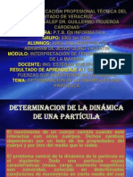 Determinacion de La Dinamica de Una Particula