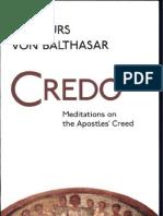 285 BALTHASAR Hans Urs Von Credo Meditation on the Apostles ' Credo