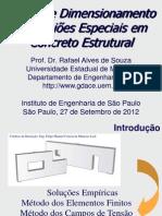 Análise e Dimensionamento de Regioes especiais em concreto estrutural
