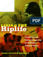 Living the Hiplife by Jesse Weaver Shipley
