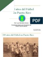 100 años del Fútbol en Puerto Rico