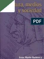 Cultura, medios y sociedad (Barbero & López)