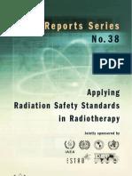 Applying Radiation Safety in Radiotherapy