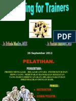 1. Training for Trainer-26 September 2012