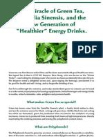 Green Tea, Camellia Sinensis, in Healthy Energy Drinks