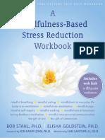 Mindfulness-Based Stress Reduction Workb - Elisha Goldstein