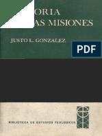 Historia de Las Misiones JUSTO L GONZALEZ