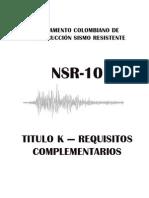 NSR-10_Titulo_K Evacuaciones y Disposiciones Generales
