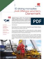 ERKE Group,Trio 3x200HD PTC Vibrodriving monopiles in the Anholt Offshore wind farm, Denmark