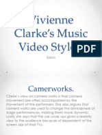 Vivienne Clarke's Music Video Styles
